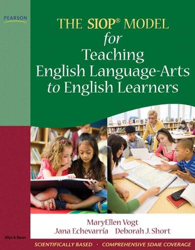 The SIOP Model for Teaching English Language-Arts to English Learners (Paperback)