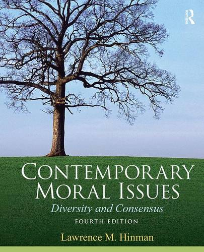 Contemporary Moral Issues: Diversity and Consensus (Paperback)
