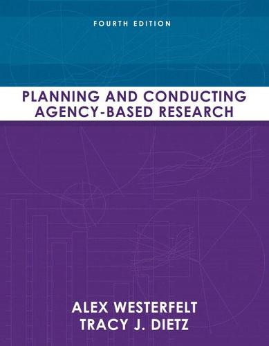 Planning and Conducting Agency-Based Research (Paperback)