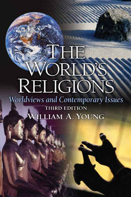 The World's Religions: Worldviews and Contemporary Issues (Paperback)