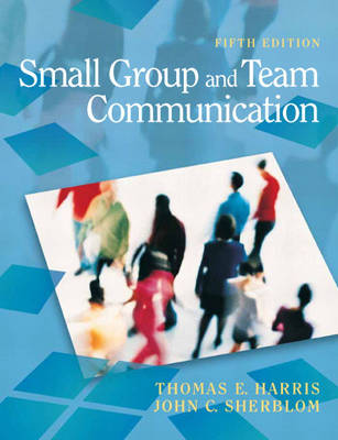 Small Group and Team Communication (Paperback)