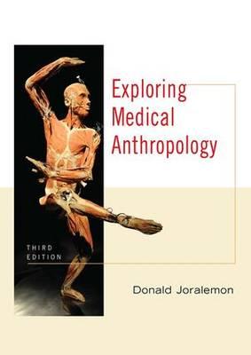 Exploring Medical Anthropology (Paperback)