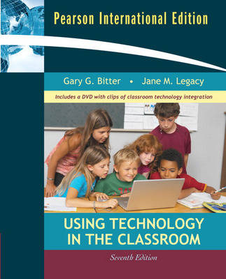 Using Technology in the Classroom: International Edition