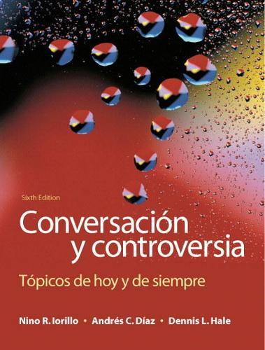 Conversacion y controversia: Topicos de hoy y de siempre (Paperback)