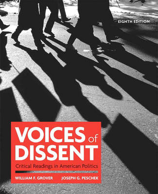 Voices of Dissent: Critical Readings in American Politics (Paperback)