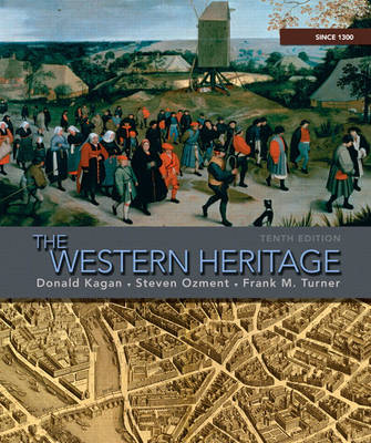 The Western Heritage: Since 1300 (Paperback)