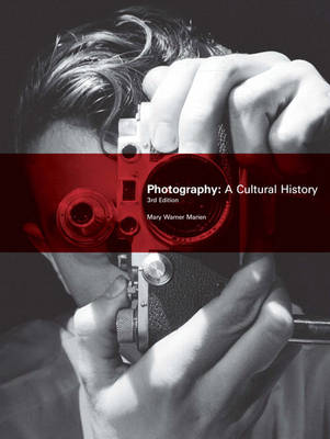Photography: A Cultural History (Paperback)