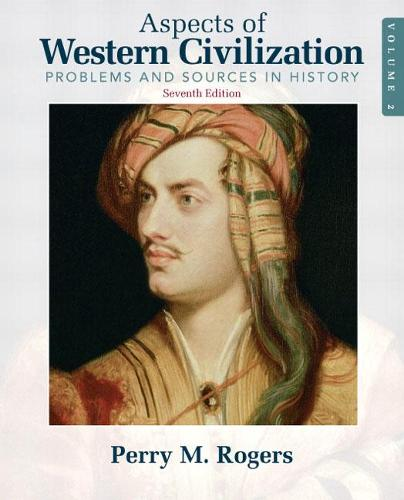 Aspects of Western Civilization: Problems and Sources in History, Volume 2 (Paperback)