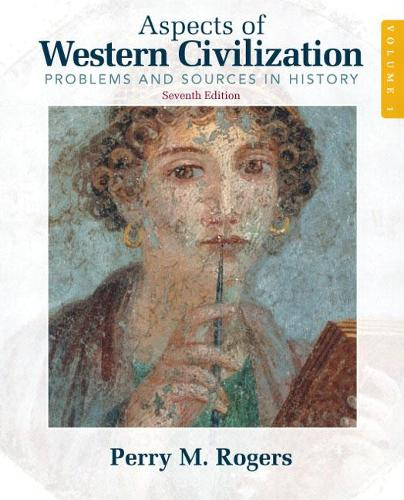 Aspects of Western Civilization: Problems and Sources in History, Volume 1 (Paperback)