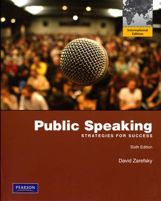 Public Speaking: Strategies for Success (Paperback)