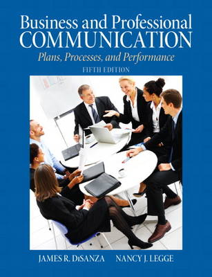Business & Professional Communication: Plans, Processes, and Performance (Paperback)