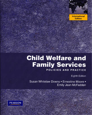 Child Welfare and Family Services: Policies and Practice: International Edition (Paperback)