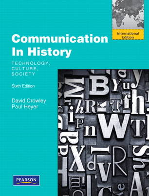 Communication in History: Technology, Culture, Society: International Edition (Paperback)
