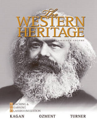 The Western Heritage: Teaching and Learning Classroom Edition, Combined Volume (Hardback)