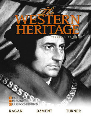 The Western Heritage: Teaching and Learning Classroom Edition, Volume 1 (to 1740) (Paperback)