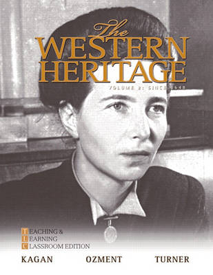 The Western Heritage: Teaching and Learning Classroom Edition, Volume 2 (Since 1648) (Paperback)