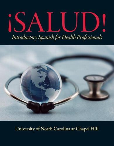 !Salud!: Introductory Spanish for Health Professionals (Hardback)