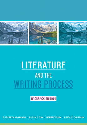 Literature and the Writing Process, Backpack Edition (Paperback)