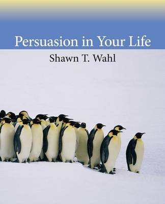 Persuasion in Your Life (Paperback)