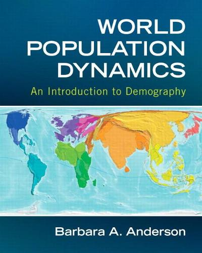 World Population Dynamics: An Introduction to Demography (Paperback)