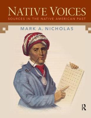 Native Voices: Sources in the Native American Past, Combined Volume (Paperback)