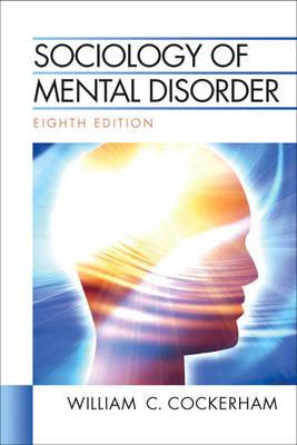 Sociology of Mental Disorder (Paperback)