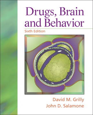 Drugs, Brain, and Behavior (Paperback)