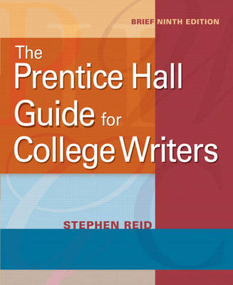 The Prentice Hall Guide for College Writers, Brief (Paperback)