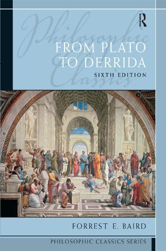 Philosophic Classics: From Plato to Derrida (Paperback)