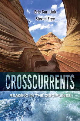 Crosscurrents: Reading in the Disciplines (Paperback)