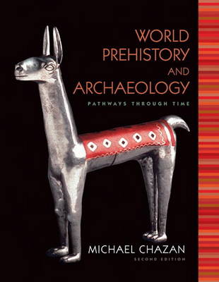 World Prehistory and Archaeology (Paperback)