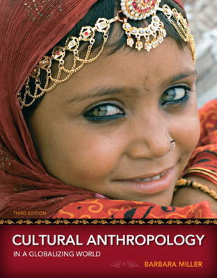 Cultural Anthropology in a Globalizing World (Paperback)