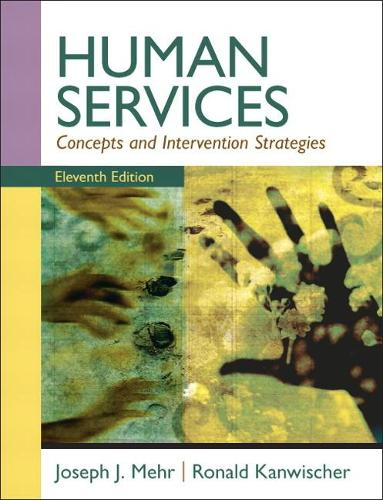 Human Services: Concepts and Intervention Strategies (Paperback)
