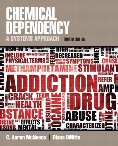 Chemical Dependency: A Systems Approach (Paperback)