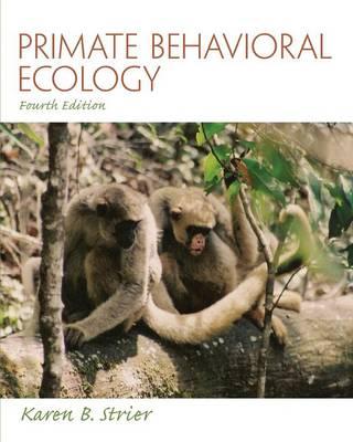 Primate Behavioral Ecology (Paperback)