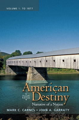 American Destiny: Narrative of a Nation, Volume 1 (Paperback)