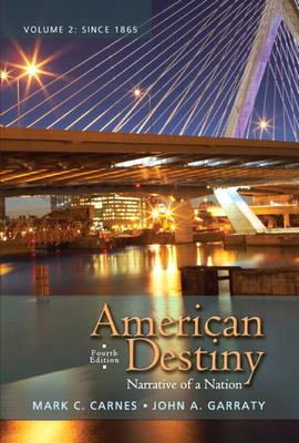American Destiny: Narrative of a Nation, Volume  2 (Paperback)