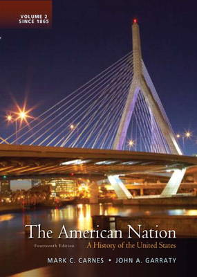 The American Nation: A History of the United States, Volume 2 (Hardback)