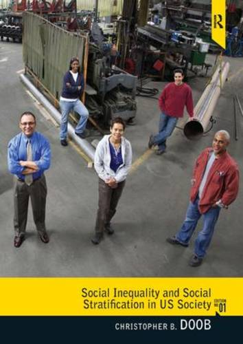 Social Inequality and Social Stratification in US Society (Paperback)