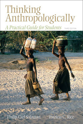 Thinking Anthropologically: A Practical Guide for Students (Paperback)