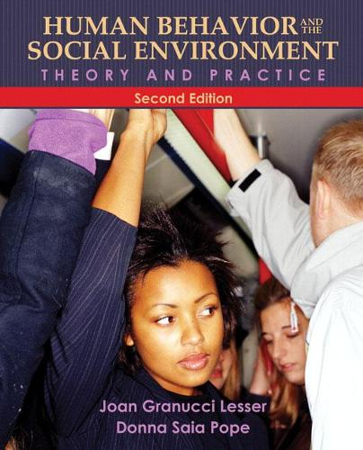 Human Behavior and the Social Environment: Theory and Practice (Paperback)
