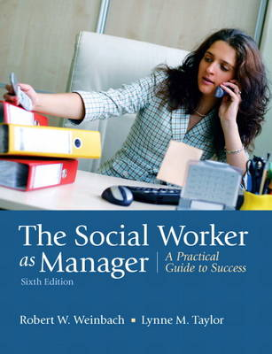 The Social Worker as Manager: A Practical Guide to Success (Paperback)