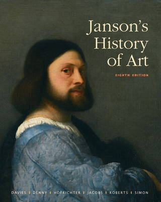 Janson's History of Art: The Western Tradition with MyArtSlab and Pearson eText