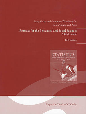Study Guide and Computer Workbook for Statistics for the Behavioral and Social Sciences (Paperback)