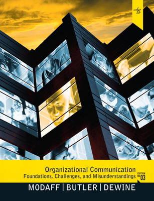 Organizational Communication: Foundations, Challenges, and Misunderstandings (Paperback)
