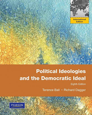 Political Ideologies and the Democratic Ideal (Paperback)