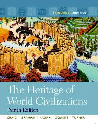The Heritage of World Civilizations: Volume 2 (Paperback)