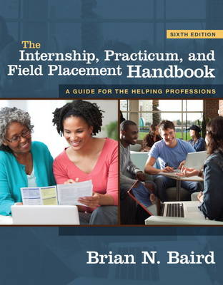 The Internship, Practicum, and Field Placement Handbook: United States Edition (Paperback)