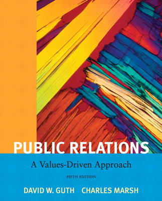 Public Relations: A Value Driven Approach (Paperback)