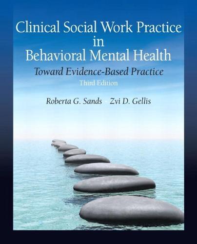 Clinical Social Work Practice in Behavioral Mental Health: Toward Evidence-Based Practice (Paperback)